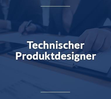 Technischer Produktdesigner Ausbildungsberufe